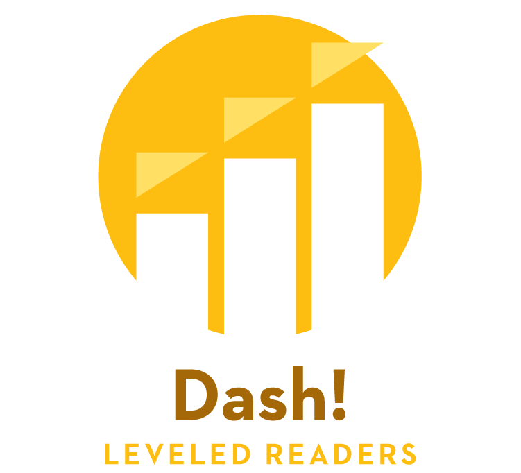 Dash! — Leveled Readers