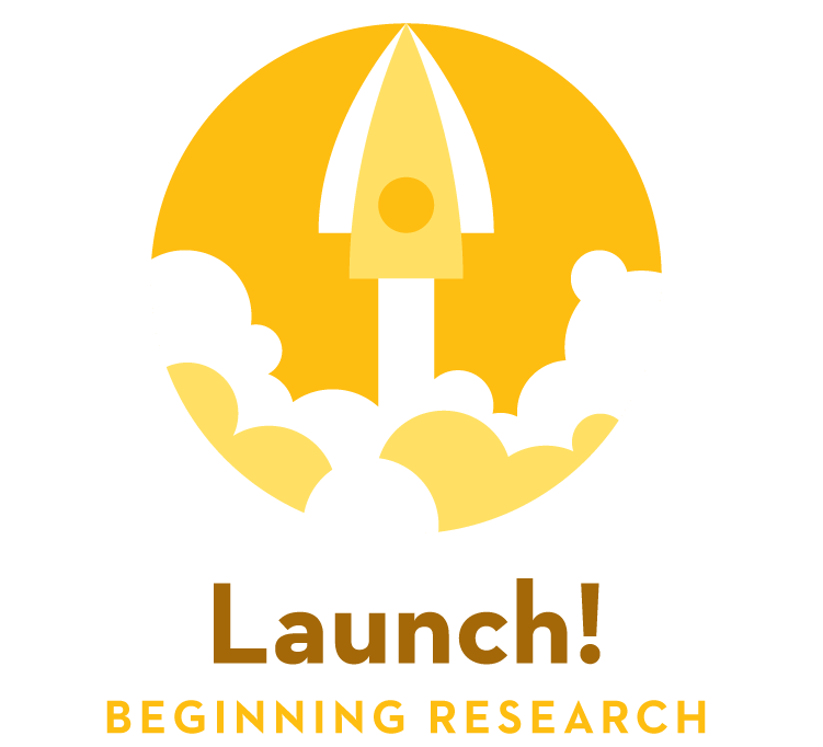 Launch! — Beginning Research