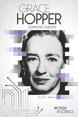 Grace Hopper: Computer Scientist