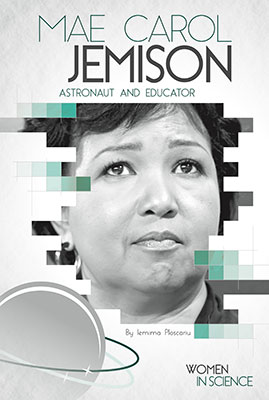 Mae Carol Jemison: Astronaut and Educator
