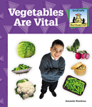 Vegetables Are Vital