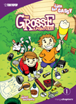 The Grosse Adventures Vol. 1: The Good, the Bad, & the Gassy
