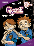 The Grosse Adventures Vol. 3: Trouble at Twilight Cave