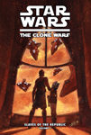The Clone Wars: Slaves of the Republic Vol. 1: The Mystery of Kiros