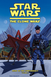 The Clone Wars: Hero of the Confederacy Vol. 2: A Hero Rises