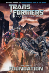 Transformers: Dark of the Moon: Foundation Vol. 2