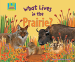 What Lives in the Prairie?