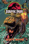 Jurassic Park Vol. 3: Don't Move!