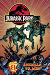 Jurassic Park Vol. 8: Animals vs. Man!