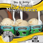 Ben & Jerry: Ice Cream Manufacturers
