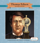 Thomas Edison: Incredible Inventor