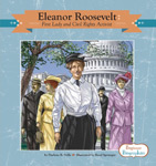 Eleanor Roosevelt: First Lady and Civil Rights Activist
