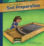 A Green Kid's Guide to Soil Preparation