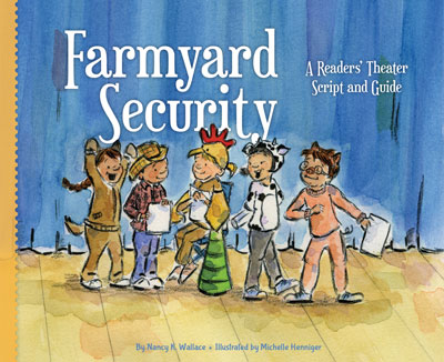 Farmyard Security: A Readers' Theater Script and Guide
