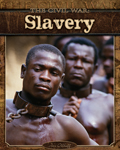 The Civil War: Slavery