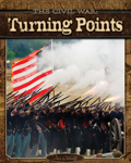 The Civil War: Turning Points