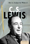 How to Analyze the Works of C. S. Lewis
