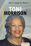 How to Analyze the Works of Toni Morrison