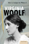 How to Analyze the Works of Virginia Woolf