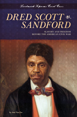 the scott vs sandford case Street law / landmark cases / cases / dred scott v sandford dred scott v sandford (1857) slavery, due process, the missouri compromise we think they.