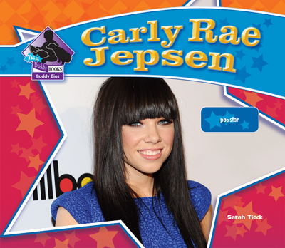 Carly Rae Jepsen: Pop Star