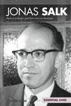 Jonas Salk: Medical Innovator and Polio Vaccine Developer