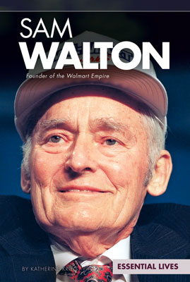 Sam Walton: Founder of the Walmart Empire