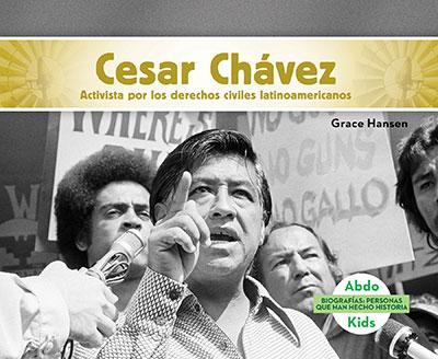 Cesar Chávez: Activista por los derechos civiles latinoamericanos