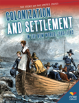 Colonization and Settlement in the New World: 1585�1763