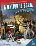 A Nation Is Born: 1754�1820s