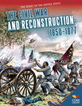 The Civil War and Reconstruction: 1850�1877