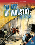 The Rise of Industry: 1870�1900