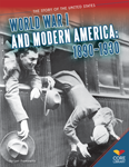 World War I and Modern America: 1890�1930