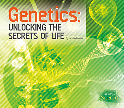Genetics: Unlocking the Secrets of Life