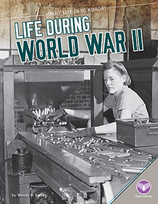 Life During World War II