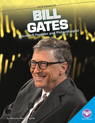 Bill Gates: Microsoft Founder and Philanthropist