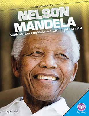 Nelson Mandela: South African President and Civil Rights Activist