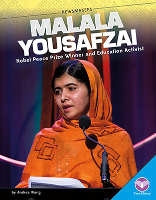 Malala Yousafzai: Nobel Peace Prize Winner and Education Activist