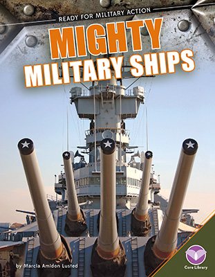 Mighty Military Ships