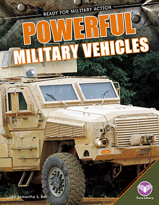 Powerful Military Vehicles