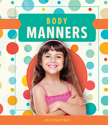 Body Manners