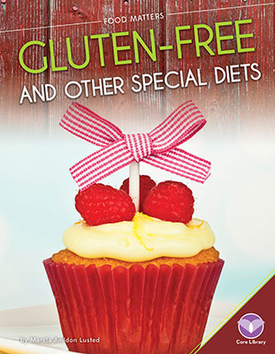 Gluten-Free and Other Special Diets