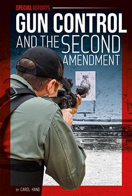 Gun Control and the Second Amendment
