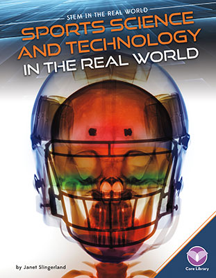 Sports Science and Technology in the Real World